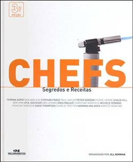 CHEFS - SEGREDOS E RECEITAS - 3ª ED