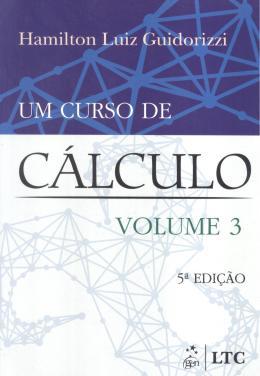 CURSO DE CALCULO, UM - VOL. 3