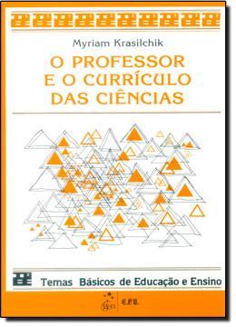 O PROFESSOR E O CURRICULO DAS CIENCIAS