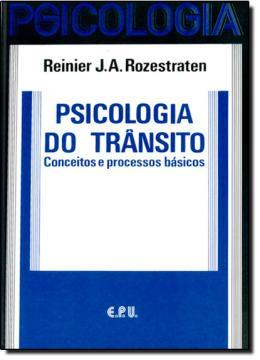 PSICOLOGIA DO TRANSITO - CONCEITOS