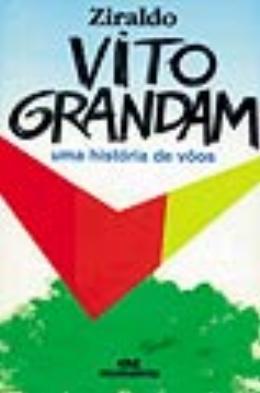 VITO GRANDAM   UMA HISTORIA DE VOOS