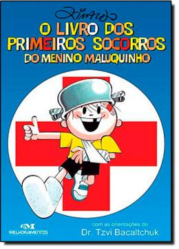 LIVRO DOS PRIMEIROS SOCORROS DO MENINO MALUQUINHO