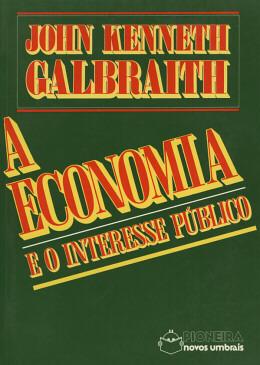 A ECONOMIA E O INTERESSE PUBLICO