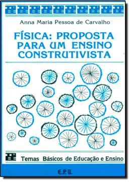 FISICA: PROPOSTA PARA ENSINO CONSTRUTIVISTA