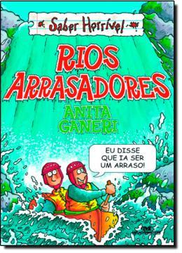 RIOS ARRASADORES