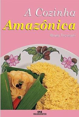COZINHA AMAZONICA, A