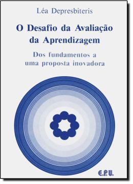 DESAFIO DA AVALIACAO DA APRENDIZAGEM