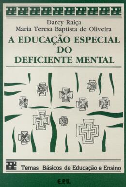 EDUCACAO ESPECIAL DO DEFICIENTE MENTAL