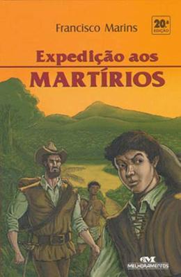 EXPEDICAO AOS MARTIRIOS - 20ª ED