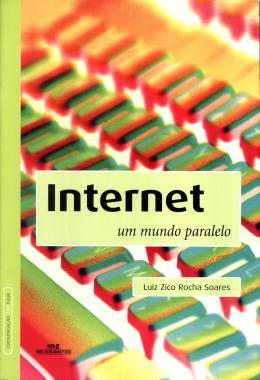 INTERNET - UM MUNDO PARALELO