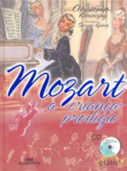 MOZART, A CRIANCA PRODIGIO