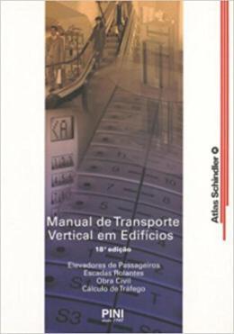 MANUAL DE TRANSPORTE VERTICAL EM EDIFICIOS EDIFICIOS - 18º ED