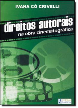 DIREITOS AUTORAIS NA OBRA CINEMATOGRAFICA