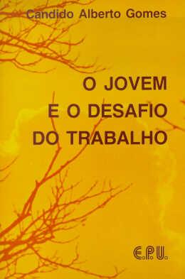 JOVEM E O DESAFIO DO TRABALHO