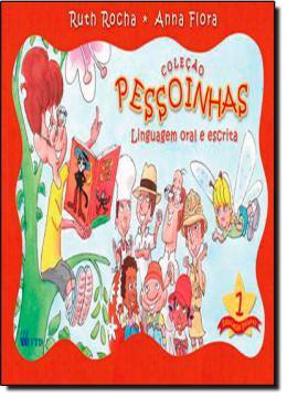 PESSOINHAS - LINGUAGEM ORAL E ESCRITA - VOL.1