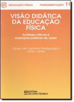 VISAO DIDATICA DA EDUCACAO FISICA