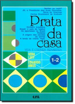 PRATA DA CASA-VIDA E CULT.BRAS. VOL 1-2