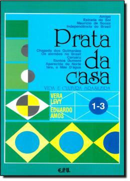 PRATA DA CASA-VIDA E CULT.BRAS. VOL 1-3