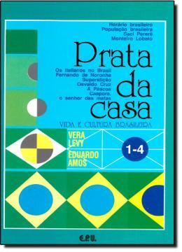 PRATA DA CASA-VIDA E CULT.BRAS. VOL 1-4