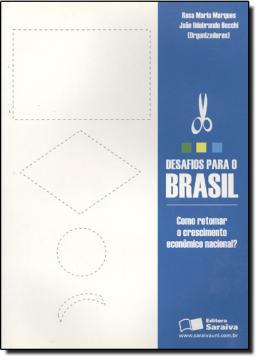DESAFIOS BRASIL RETOR CRESC EN
