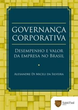GOVERNANCA CORPORATIVA - DESEMPENHO E VALOR DA EMPRESA NO BRASIL