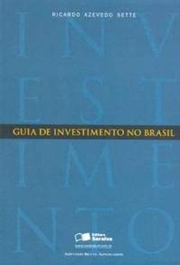 GUIA DE INVESTIMENTO NO BRASIL