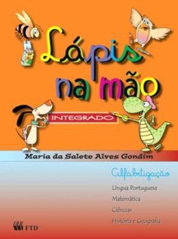 LAPIS NA MAO - INTEGRADO - ALFABETIZACAO