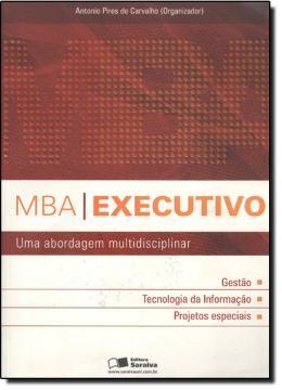 MBA EXECUTIVO - UMA ABORDAGEM MULTIDISCIPLINAR