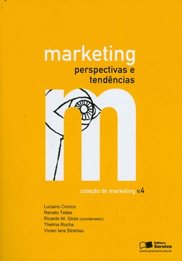 MARKETING PERSPECTIVAS E TENDENCIAS - VOL. 4 - COLECAO DE MARKETING