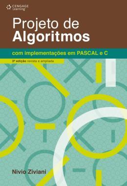 PROJETO DE ALGORITMOS COM IMPLEMENTACOES EM PASCAL E C - 3ª EDICAO