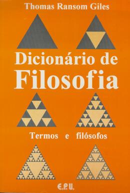DICIONARIO DE FILOSOFIA - TERMOS E FILOSOFOS
