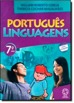 PORTUGUES LINGUAGENS - 7º ANO REFORMULADO - 6º ED