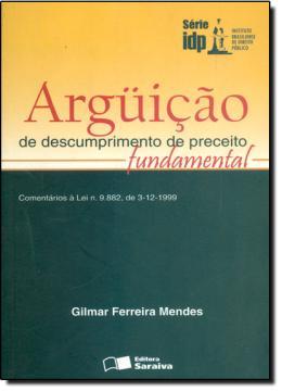 ARGUICAO DE DESCUMPRIMENTO DE PRECEITO FUNDAMENTAL