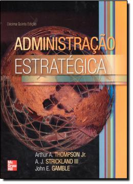 ADMINISTRACAO ESTRATEGICA - 15º ED