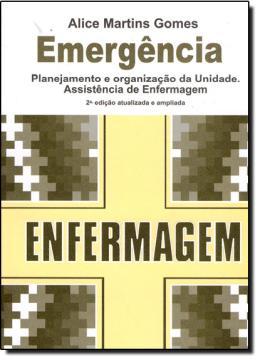 EMERGENCIA - PLANEJAMENTO E ORGANIZACAO DA UNIDADE - 2ª EDICAO