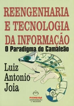 REENGENHARIA E TECNOLOGIA DA INFORMACAO