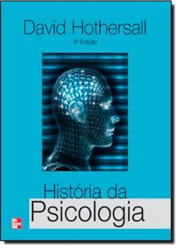 HISTORIA DA PSICOLOGIA - 4º ED