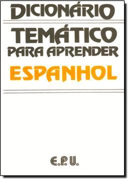 DICIONARIO TEMATICO PARA APRENDER ESPANHOL