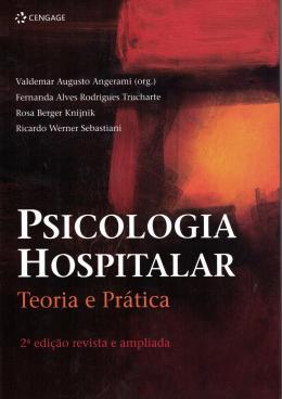 PSICOLOGIA HOSPITALAR - TEORIA PRATICA - 2ª ED