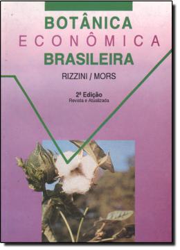 BOTANICA ECONOMICA BRASILEIRA - 2º EDICAO