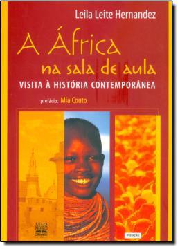 AFRICA NA SALA DE AULA, A - VISITA A HISTORIA CONTEMPORANEA