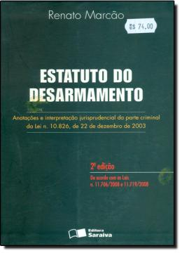 ESTATUTO DO DESARMAMENTO - 2ª EDICAO
