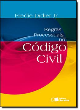 REGRAS PROC NO COD CIVIL - 4ª EDICAO