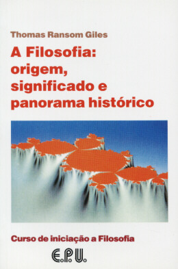 FILOSOFIA : ORIGEM, SIGNIFICADO E PANORAMA HISTORICO