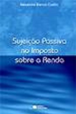 SUJEICAO PASSIVA IMPOSTO RENDA