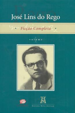 JOSE LINS DO REGO - FICCAO COMPLETA - 2 VOL.