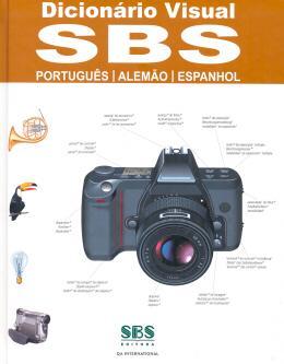 DICIONARIO VISUAL SBS PORTUGUES / ALEMAO / ESPANHOL - NOVA ORTOGRAFIA