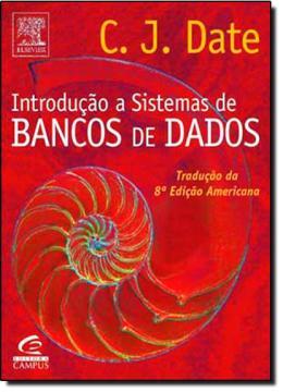 INTRODUCAO A SISTEMAS DE BANCOS DE DADOS - 8ª EDICAO