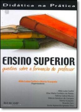 ENSINO SUPERIOR - QUESTOES SOBRE A FORMACAO DO PROFESSOR