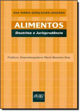 ALIMENTOS - DOUTRINA E JURISPRUDENCIA